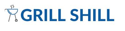 GRILL SHILL